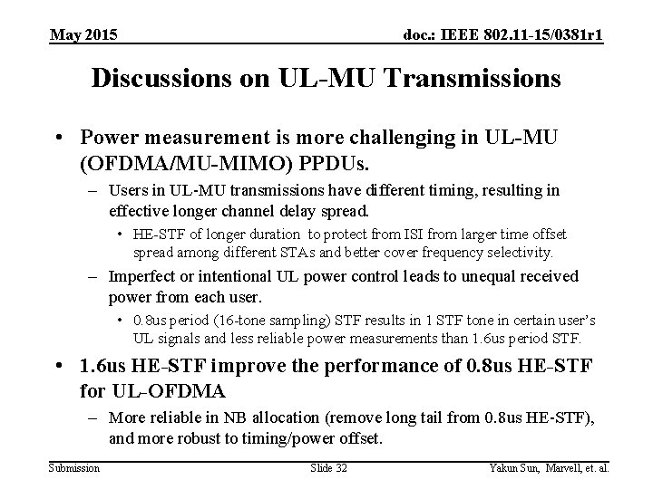 May 2015 doc. : IEEE 802. 11 -15/0381 r 1 Discussions on UL-MU Transmissions