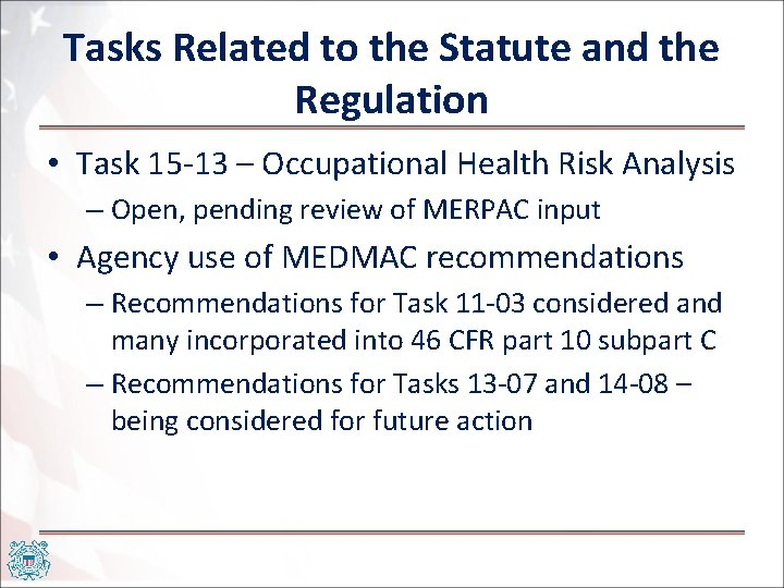 Tasks Related to the Statute and the Regulation • Task 15 -13 – Occupational