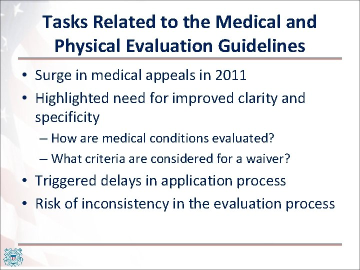 Tasks Related to the Medical and Physical Evaluation Guidelines • Surge in medical appeals
