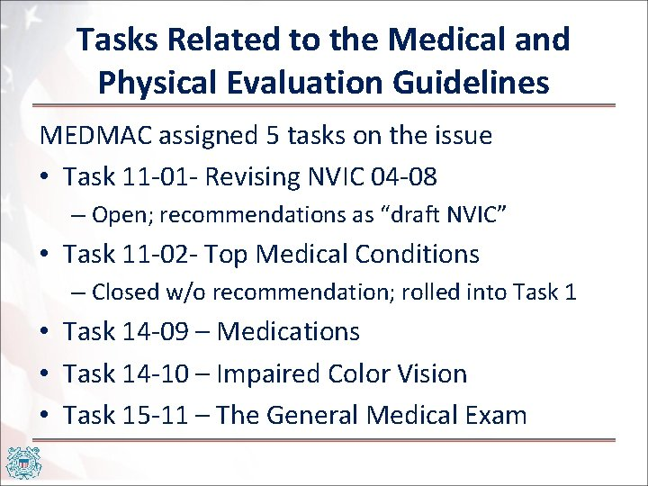 Tasks Related to the Medical and Physical Evaluation Guidelines MEDMAC assigned 5 tasks on