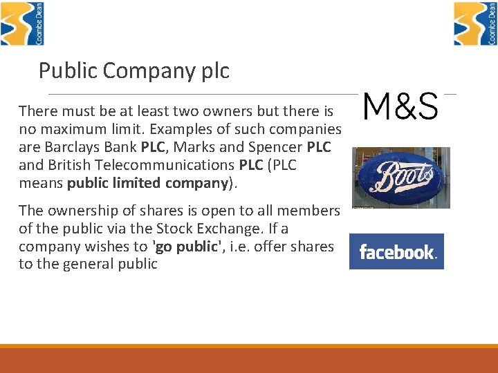 Public Company plc There must be at least two owners but there is no