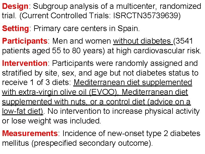 Design: Subgroup analysis of a multicenter, randomized trial. (Current Controlled Trials: ISRCTN 35739639) Setting: