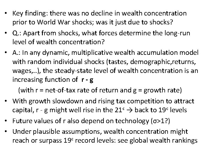 • Key finding: there was no decline in wealth concentration prior to World