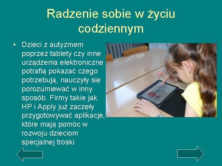 Radzenie sobie w życiu codziennym • Dzieci z autyzmem poprzez tablety czy inne urządzenia