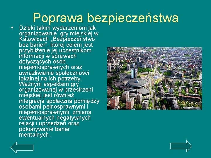 """Poprawa bezpieczeństwa • Dzięki takim wydarzeniom jak organizowanie gry miejskiej w Katowicach """"Bezpieczeństwo bez"""
