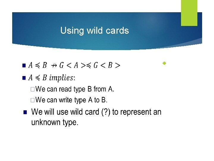 Using wild cards