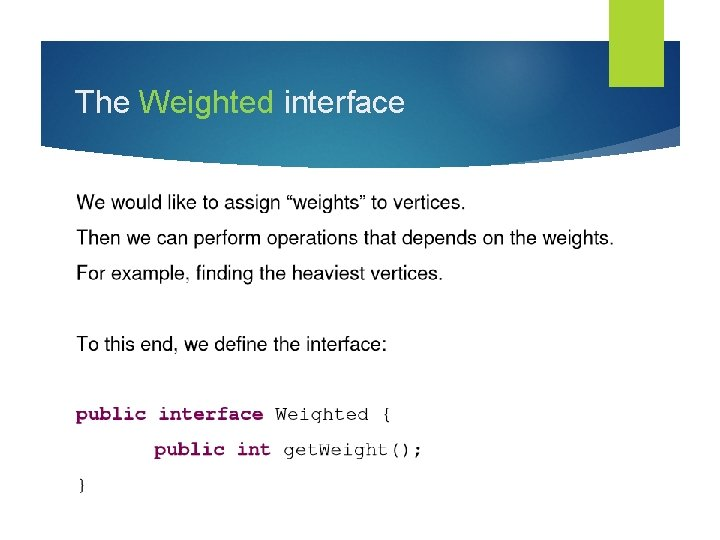 The Weighted interface
