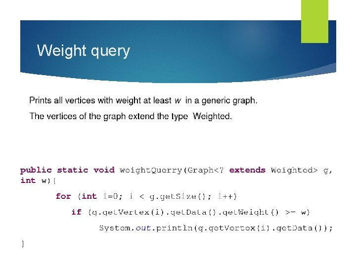 Weight query