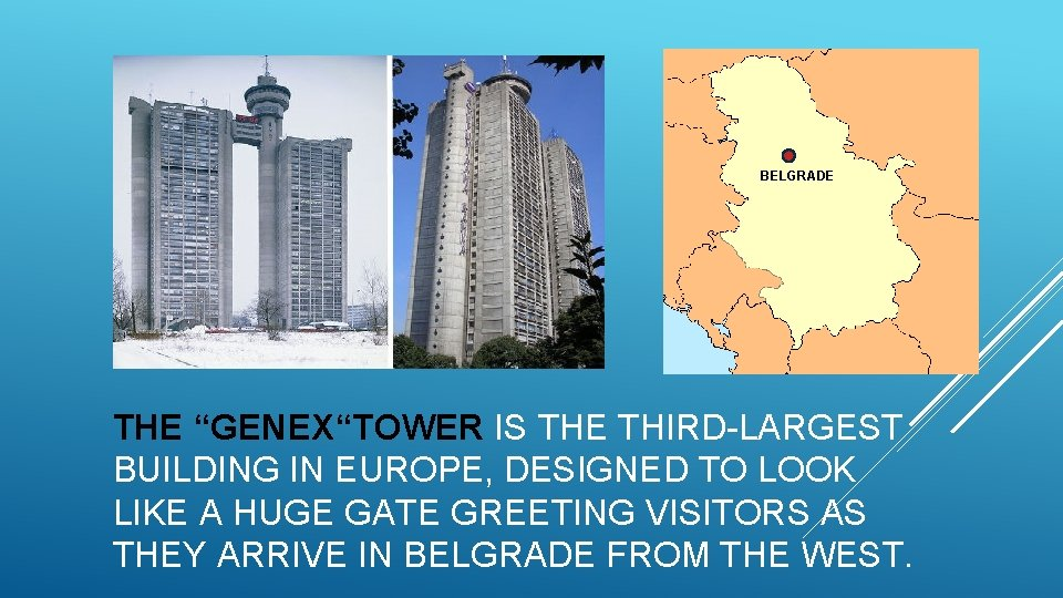 """BELGRADE THE """"GENEX""""TOWER IS THE THIRD-LARGEST BUILDING IN EUROPE, DESIGNED TO LOOK LIKE A"""