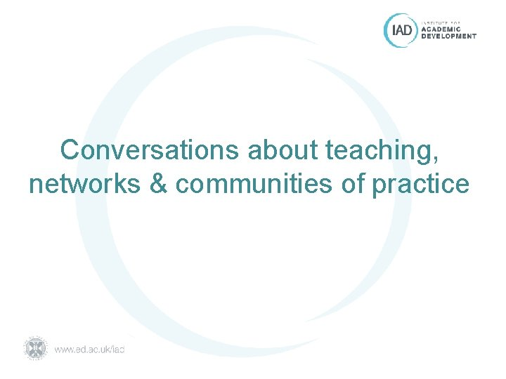 Conversations about teaching, networks & communities of practice