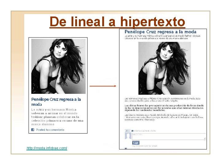 De lineal a hipertexto http: //moda. infobae. com/