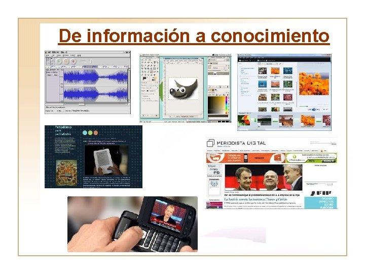 De información a conocimiento