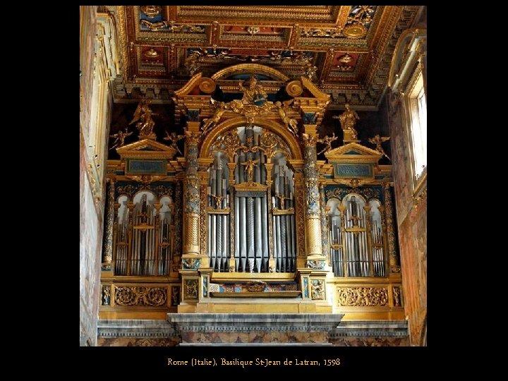 Rome (Italie), Basilique St-Jean de Latran, 1598