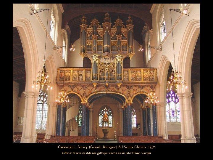 Carshalton , Surrey (Grande-Bretagne) All Saints Church, 1932 buffet et tribune de style néo