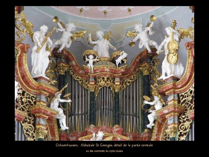 Ochsenhausen, Abbatiale St Georges, détail de la partie centrale un des sommets du style