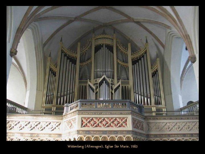 Wittenberg (Allemagne), Eglise Ste Marie, 1983