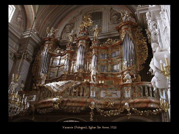 Varsovie (Pologne), Eglise Ste Anne, 1753