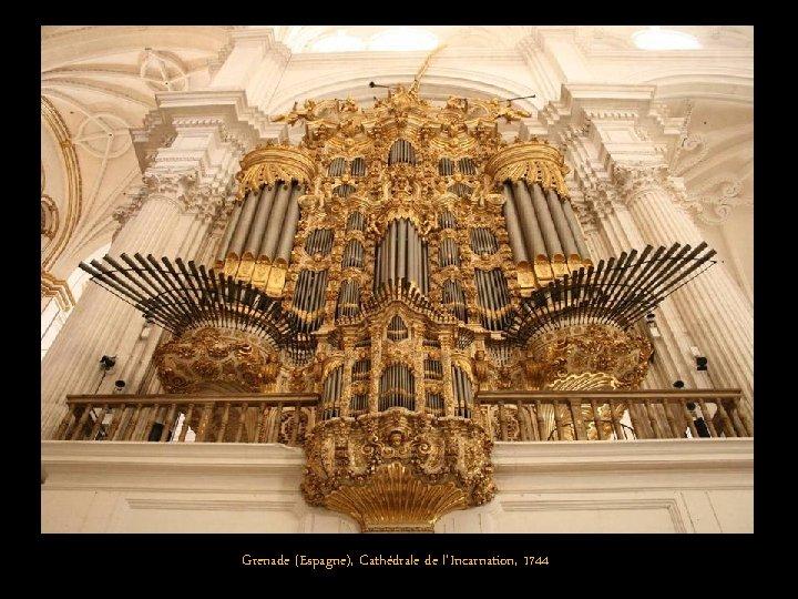 Grenade (Espagne), Cathédrale de l'Incarnation, 1744