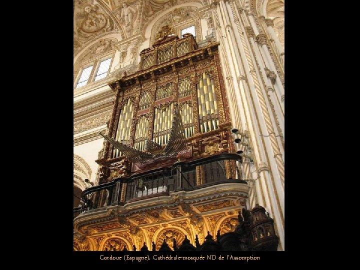 Cordoue (Espagne), Cathédrale-mosquée ND de l'Assomption