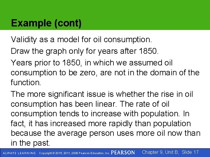 Example (cont) Validity as a model for oil consumption. Draw the graph only for
