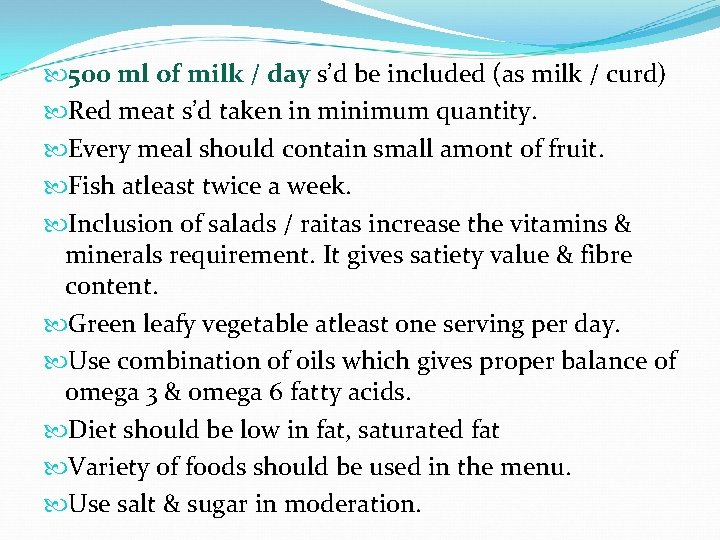 500 ml of milk / day s'd be included (as milk / curd)