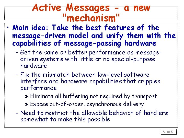 """Active Messages - a new """"mechanism"""" • Main idea: Take the best features of"""