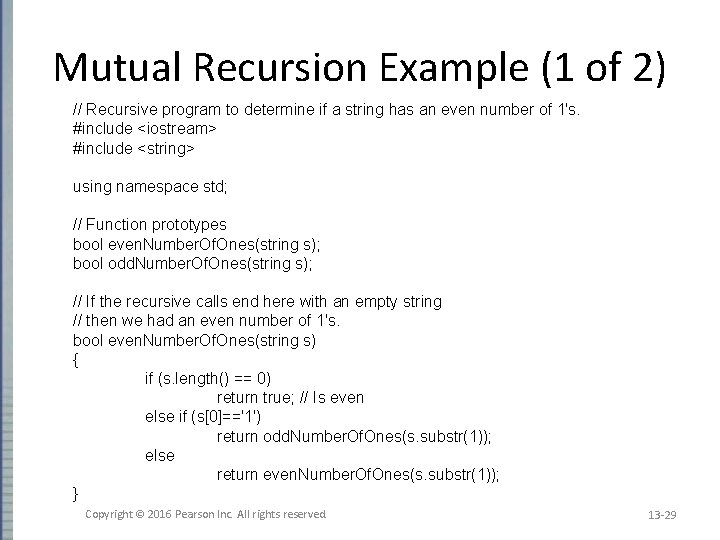 Mutual Recursion Example (1 of 2) // Recursive program to determine if a string