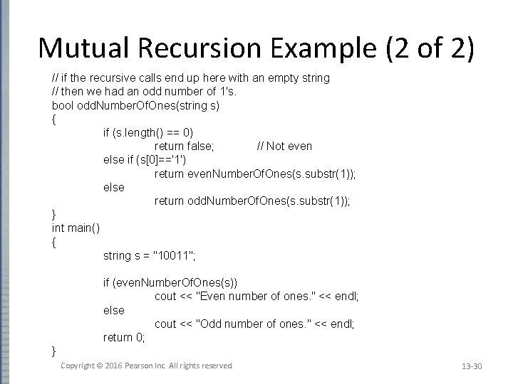 Mutual Recursion Example (2 of 2) // if the recursive calls end up here