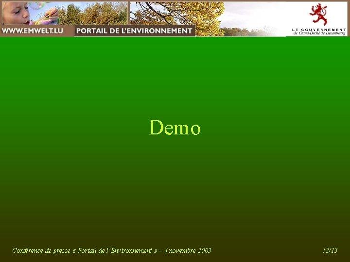 Demo Conférence de presse « Portail de l'Environnement » – 4 novembre 2003 12/13