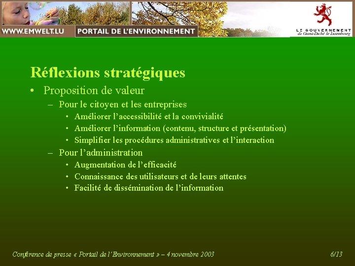 Réflexions stratégiques • Proposition de valeur – Pour le citoyen et les entreprises •