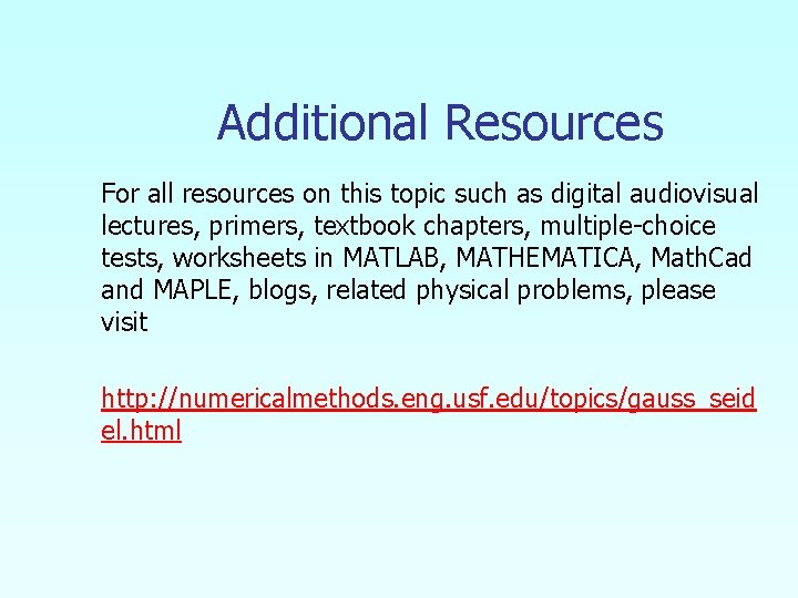 Additional Resources For all resources on this topic such as digital audiovisual lectures, primers,