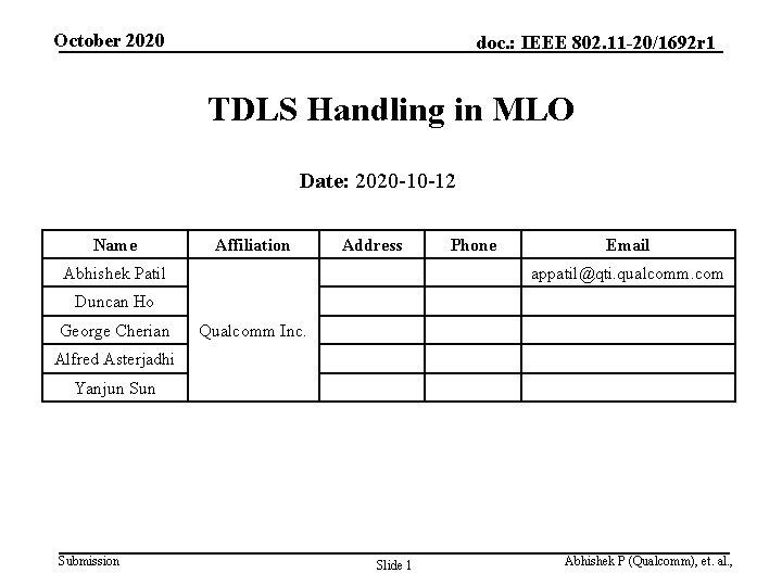 October 2020 doc. : IEEE 802. 11 -20/1692 r 1 TDLS Handling in MLO