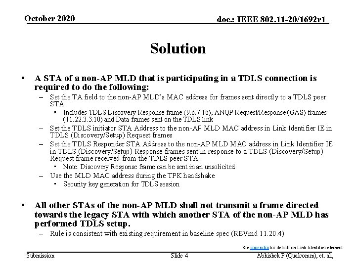 October 2020 doc. : IEEE 802. 11 -20/1692 r 1 Solution • A STA