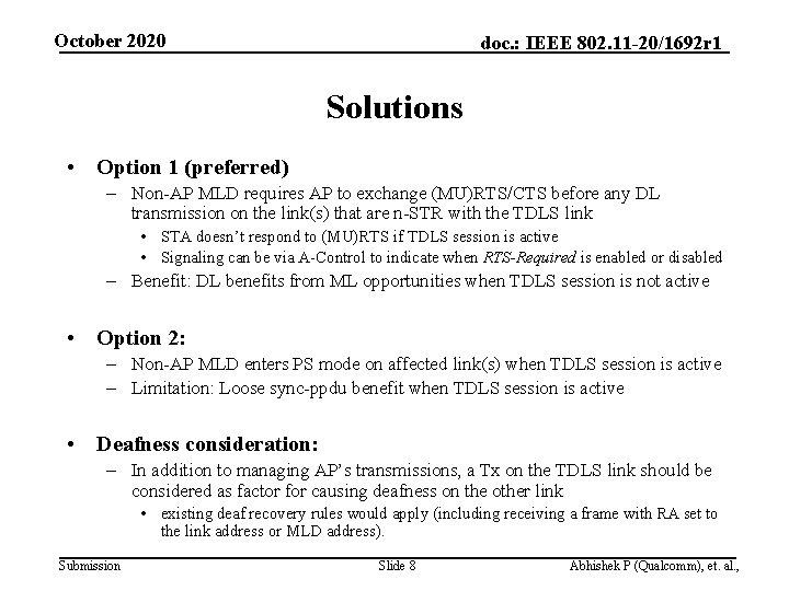 October 2020 doc. : IEEE 802. 11 -20/1692 r 1 Solutions • Option 1