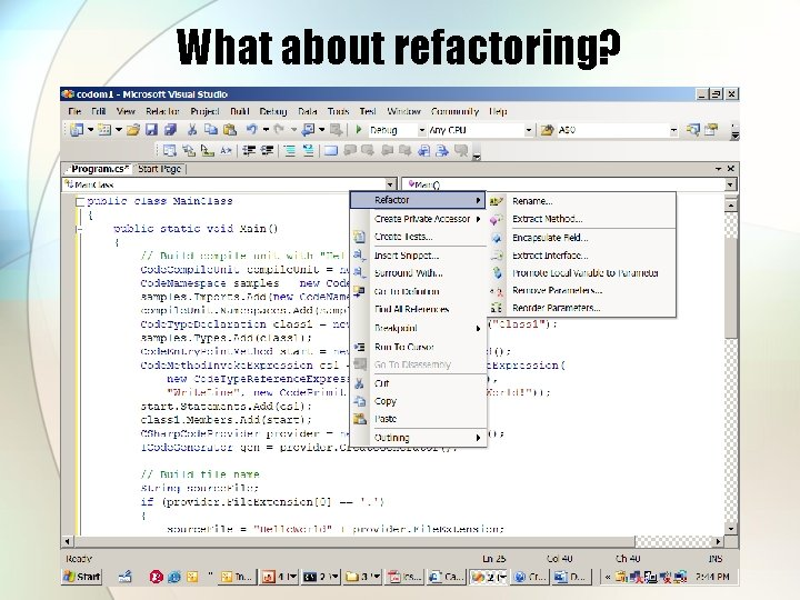 What about refactoring?