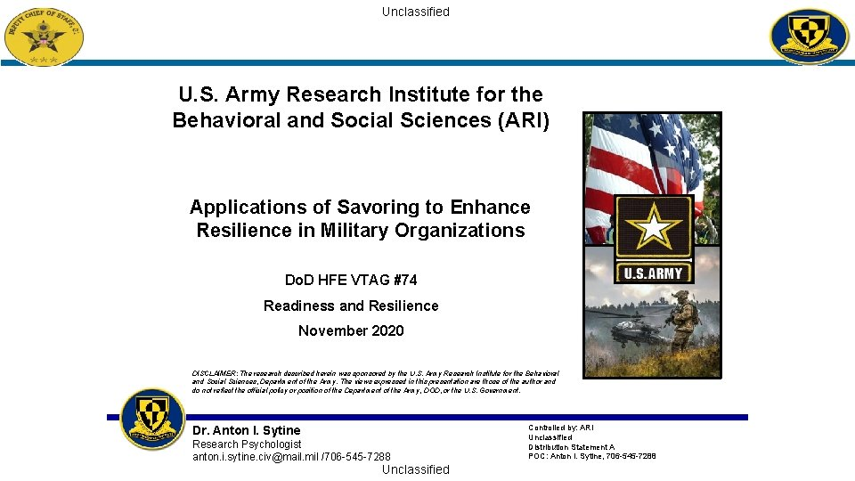 Unclassified U. S. Army Research Institute for the Behavioral and Social Sciences (ARI) Applications