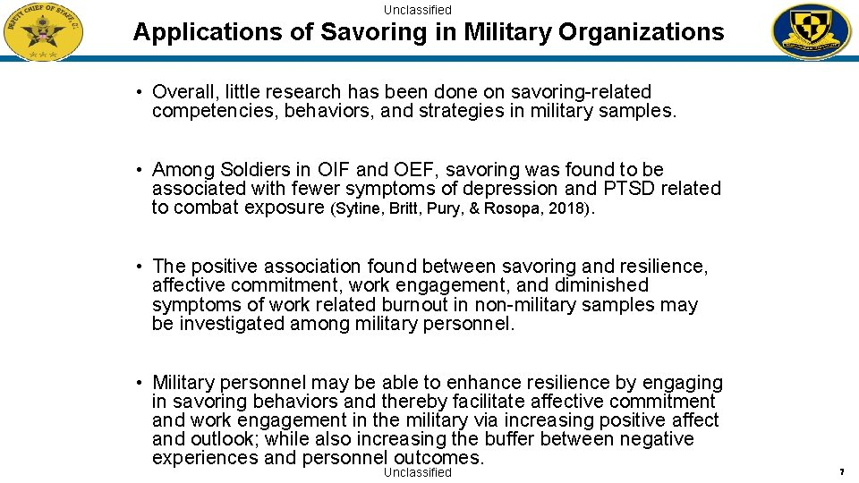 Unclassified Applications of Savoring in Military Organizations • Overall, little research has been done