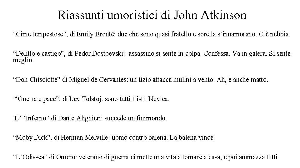 """Riassunti umoristici di John Atkinson """"Cime tempestose"""", di Emily Brontë: due che sono quasi"""