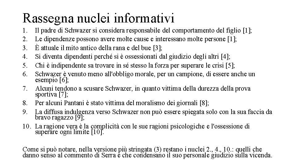 Rassegna nuclei informativi 1. 2. 3. 4. 5. 6. Il padre di Schwazer si