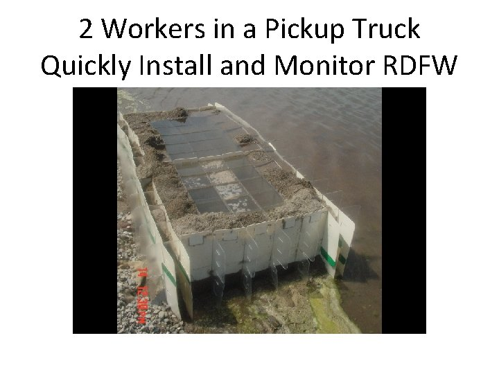 2 Workers in a Pickup Truck Quickly Install and Monitor RDFW