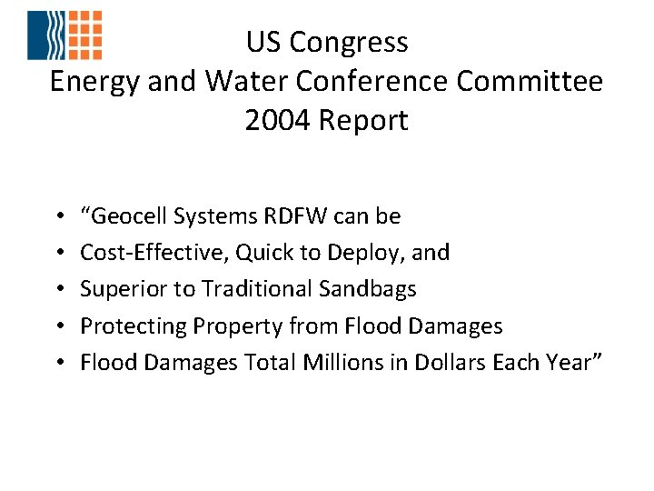 """US Congress Energy and Water Conference Committee 2004 Report • • • """"Geocell Systems"""