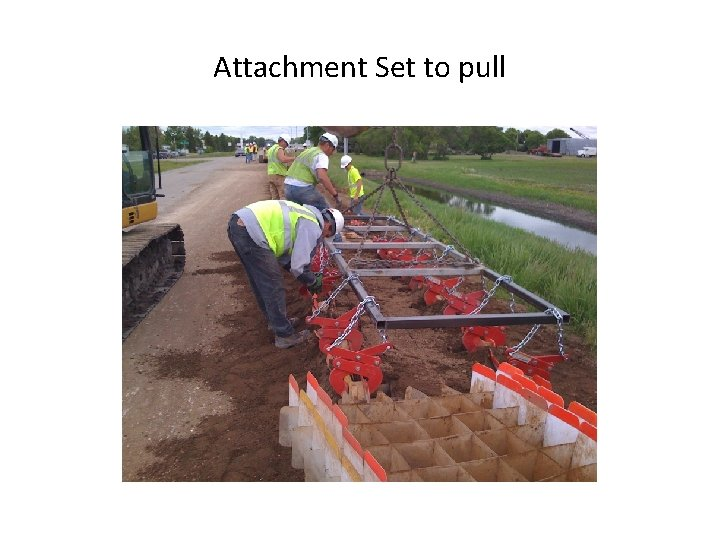 Attachment Set to pull