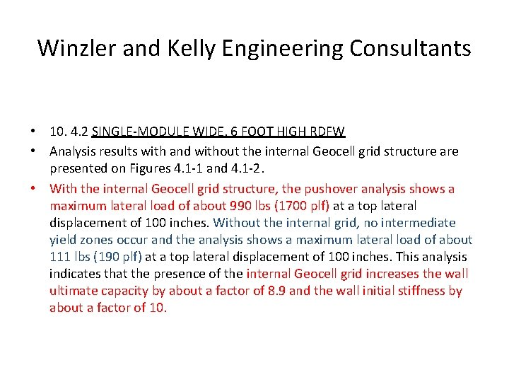 Winzler and Kelly Engineering Consultants • 10. 4. 2 SINGLE-MODULE WIDE, 6 FOOT HIGH