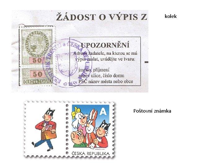 kolek Poštovní známka