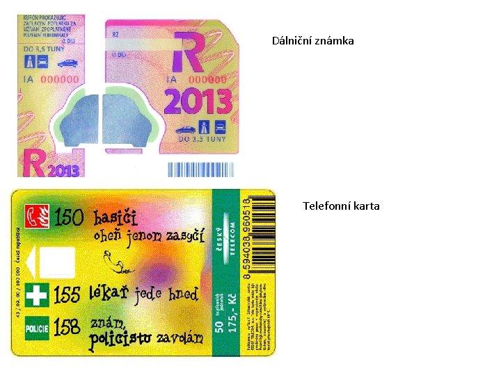 Dálniční známka Telefonní karta