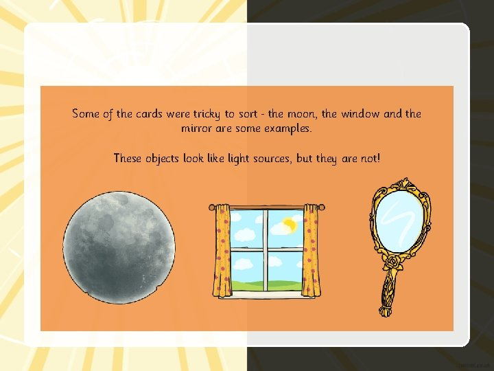 Some of the cards were tricky to sort the moon, the window and the