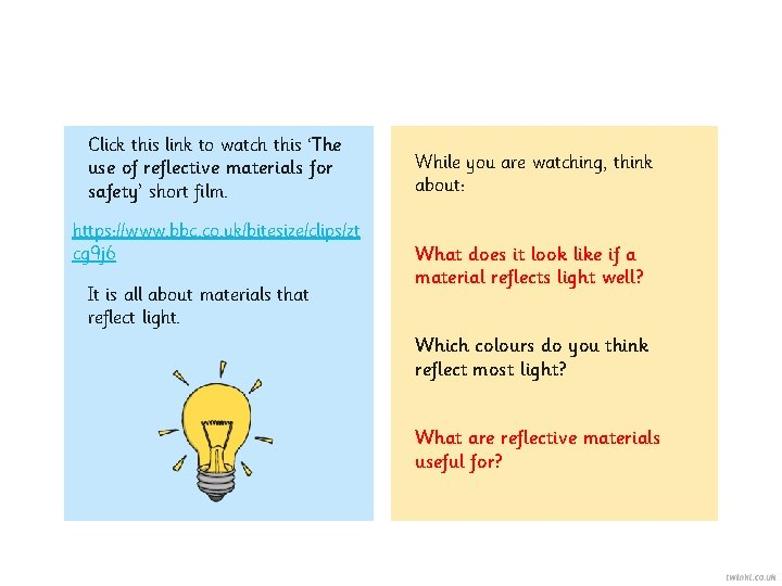 Click this link to watch this 'The use of reflective materials for safety' short