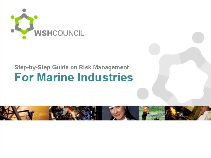 Step-by-Step Guide on Risk Management For Marine Industries