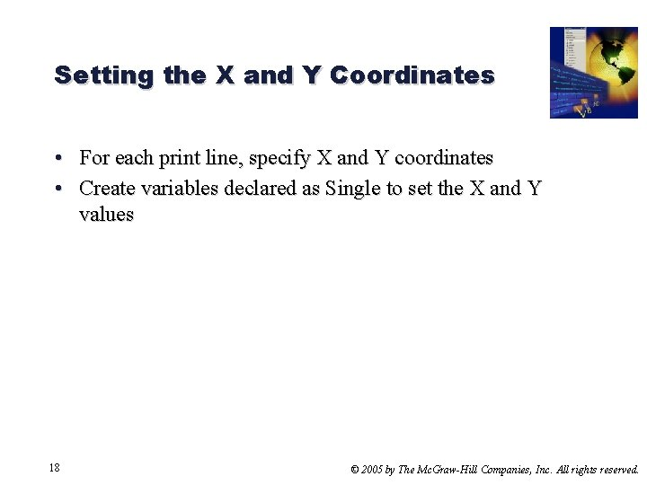 Setting the X and Y Coordinates • For each print line, specify X and