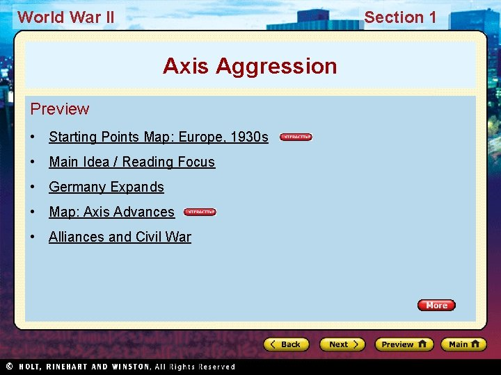 World War II Section 1 Axis Aggression Preview • Starting Points Map: Europe, 1930